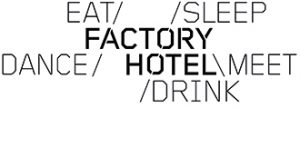 Factory Hotel