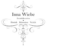 Inna Wiebe - Dekoration, Floristik und Verleih
