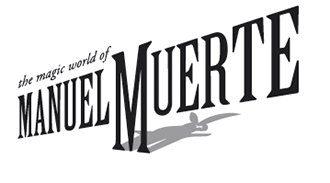 Manuel Muerte - Der Hochzeitszauberer